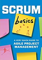 Scrum Basics: A Very Quick Guide to Agile…