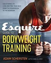 The Esquire Guide to Bodyweight Training:…