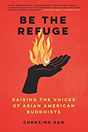 Be the Refuge : Raising the Voices of Asian…