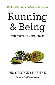 Running & Being: The Total Experience de…