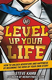 Level Up Your Life: How to Unlock Adventure…