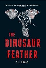 The Dinosaur Feather de S. J. Gazan