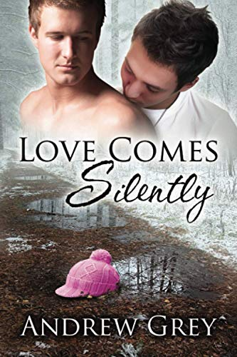 Love Comes Silently By Andrew Grey Elisa My Reviews And