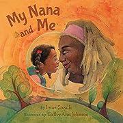 My Nana and Me av Irene Smalls