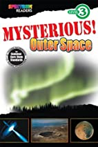 Mysterious! Outer Space (Spectrum® Readers)…