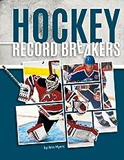 Hockey Record Breakers por Jess Myers