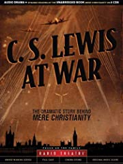 C.S. Lewis At War - The Dramatic Story…