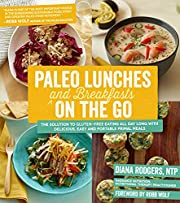 Paleo Lunches and Breakfasts On the Go: The…