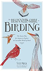 The Beginner's Guide to Birding: The Easiest…