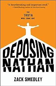 Deposing Nathan af Zack Smedley