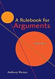 A Rulebook for Arguments af Anthony Weston