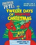 Prepper Pete's Twelve Days of Prepper…