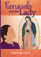 Consuelo and the Lady by Melanie a.…