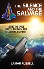 The Silence and the Salvage by Lamar Russell