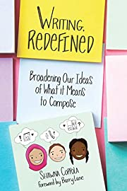 Writing, Redefined: Broadening Our Ideas of…