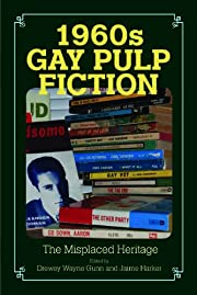 1960s Gay Pulp Fiction : the Misplaced…