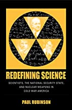 Redefining Science: Scientists, the National…