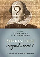 Shakespeare Beyond Doubt? -- Exposing an…