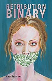 Retribution Binary – tekijä: Ruth Baumann