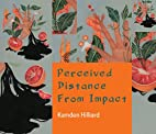 Perceived Distance from Impact by Kamden…