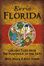 Eerie Florida: Chilling Tales from the…