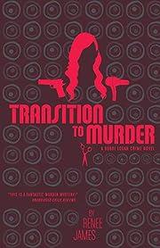Transition to Murder – tekijä: Renee…