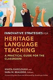 Innovative Strategies for Heritage Language…