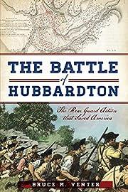 The Battle of Hubbardton the rear guard…