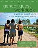 The gender quest workbook : a guide for teens and young adults exploring gender identity / Rylan Jay Testa, PhD, Deborah Coolhart, PhD, Jayme Peta, MA