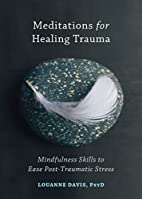 Meditations for Healing Trauma: Mindfulness…