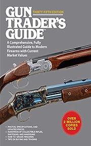 Gun Trader's Guide to Rifles: A…