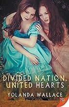 Divided Nation, United Hearts by Yolanda…