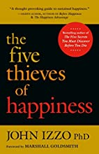 The Five Thieves of Happiness by John B.…