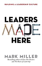 Leaders Made Here: Building a Leadership…