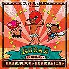 Rudas: Niño's Horrendous Hermanitas by Yuyi…