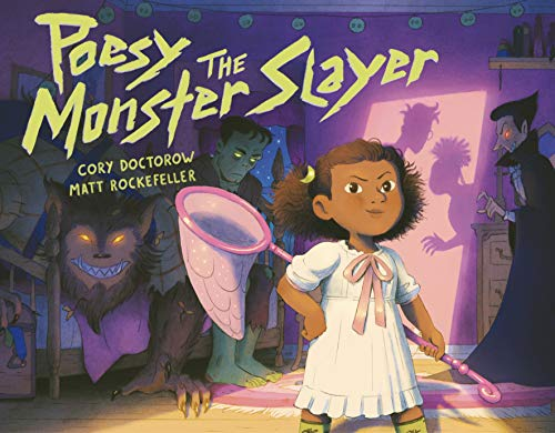 Poesy the Monster Slayer by Cory Doctorow