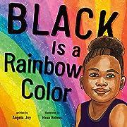Black Is a Rainbow Color af Angela Joy