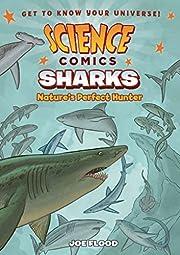 Science Comics: Sharks: Nature's…