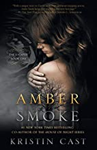Amber Smoke: The Escaped - Book One (The…
