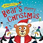 Planet Pop-Up: Bear's Merry Christmas by…
