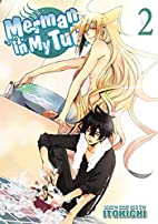 Merman in My Tub, Volume 2 by Itokichi
