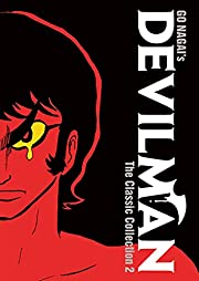 Devilman: The Classic Collection Vol. 2…