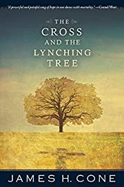 The cross and the lynching tree por James H.…