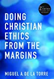 Doing Christian Ethics from the Margins: 2nd…