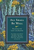 All Shall Be Well by Michael Leach