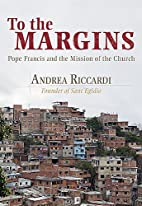 To the Margins: Pope Francis and the Mission…