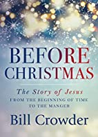 Before Christmas: The Story of Jesus from…