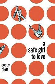 Safe girl to love af Casey Plett