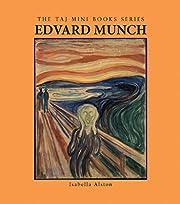 Edvard Munch (The TAJ Mini Book Series) by…