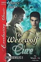 The Werewolf Cure (Luna Werewolves #8) by…